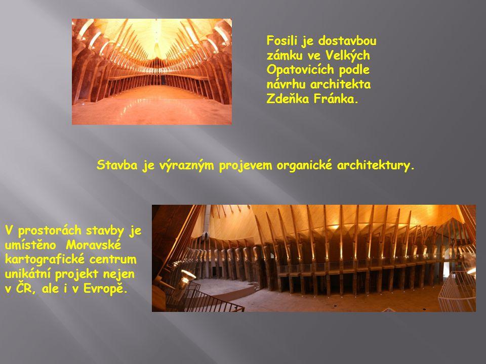 Fosili je dostavbou zámku ve Velkých Opatovicích podle návrhu architekta Zdeňka Fránka.