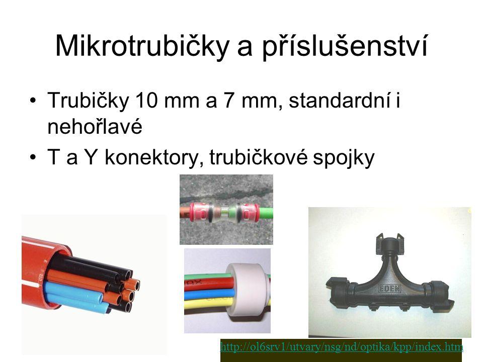 Mikrotrubičky a příslušenství Trubičky 10 mm a 7 mm, standardní i nehořlavé T a Y konektory, trubičkové spojky http://ol6srv1/utvary/nsg/nd/optika/kpp/index.htm