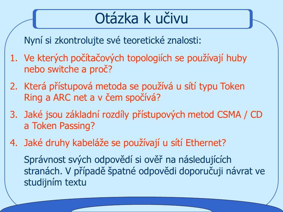 """Odpovědi na otázky 2. Otázka: Jaké vlastnosti má standardizovaná Ethernetová síť označovaná jako """"100 Base – TX"""" ? (náročnější otázka) Odpověď: 100 Ba"""