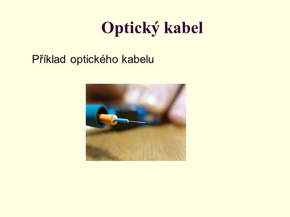 Optický kabel Příklad optického kabelu