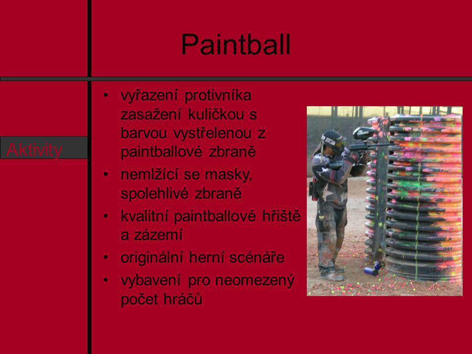 Paintball Osnova O nás Aktivity Ceník Předměty Kontakt vyřazení protivníka zasažení kuličkou s barvou vystřelenou z paintballové zbraně nemlžící se masky, spolehlivé zbraně kvalitní paintballové hřiště a zázemí originální herní scénáře vybavení pro neomezený počet hráčů