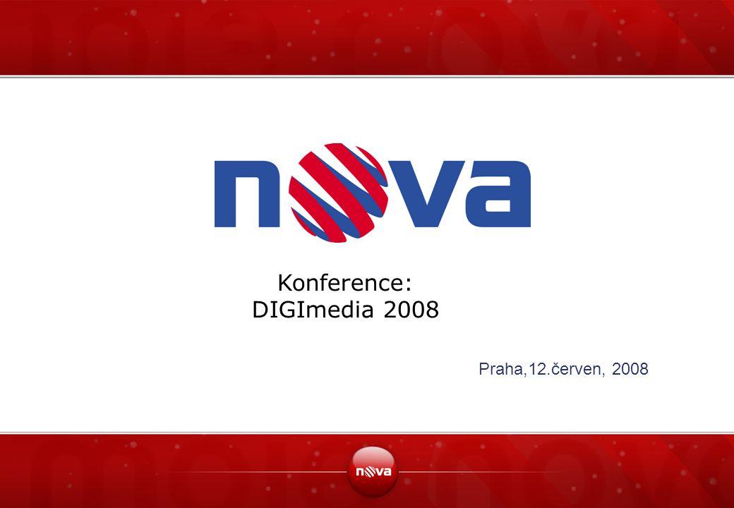 Praha,12.červen, 2008 Konference: DIGImedia 2008
