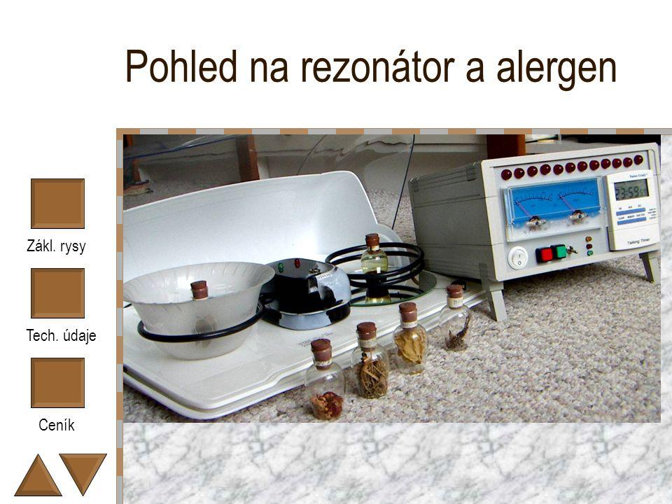 Zákl. rysy Tech. údaje Ceník Pohled na rezonátor a alergen