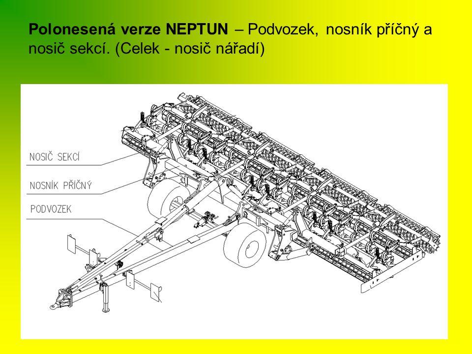 Polonesená verze NEPTUN – Podvozek, nosník příčný a nosič sekcí. (Celek - nosič nářadí)