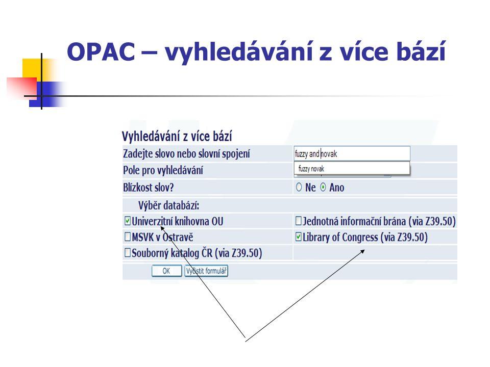 OPAC – vyhledávání z více bází