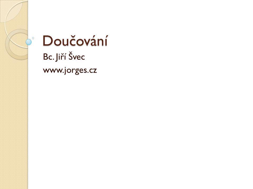 Doučování Bc. Jiří Švec www.jorges.cz