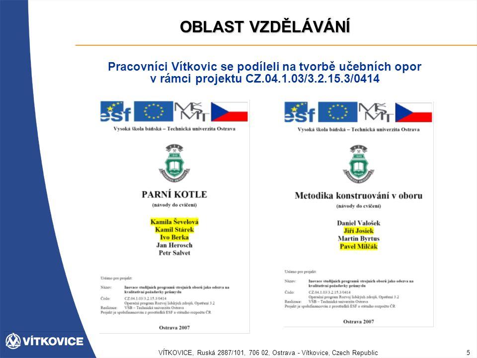 VÍTKOVICE, Ruská 2887/101, 706 02, Ostrava - Vítkovice, Czech Republic6 OBLAST VZDĚLÁVÁNÍ PARNÍ KOTLE Tvorba učebních opor Kamila Ševelovákap.