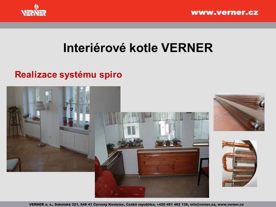 Interiérové kotle VERNER Realizace systému spiro