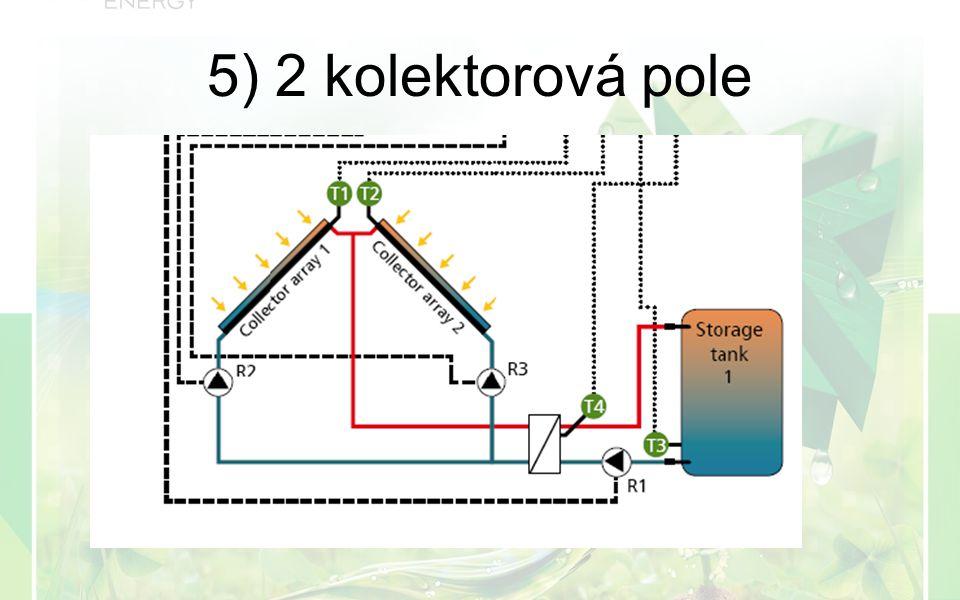 5) 2 kolektorová pole