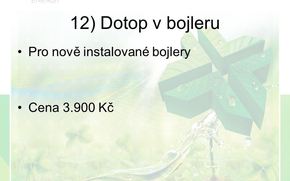 Pro nově instalované bojlery Cena 3.900 Kč