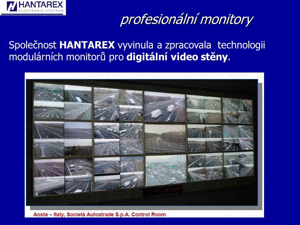 profesionální monitory Společnost HANTAREX vyvinula a zpracovala technologii modulárních monitorů pro digitální video stěny.