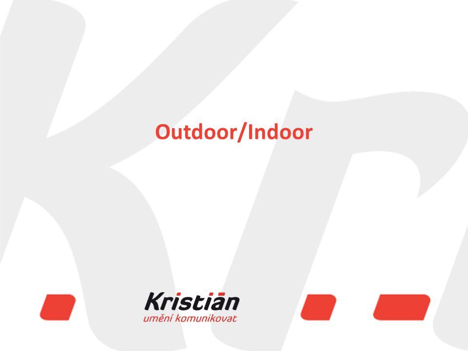 Evropský sociální fond Praha & EU: Investujeme do vaší budoucnosti Outdoor/Indoor