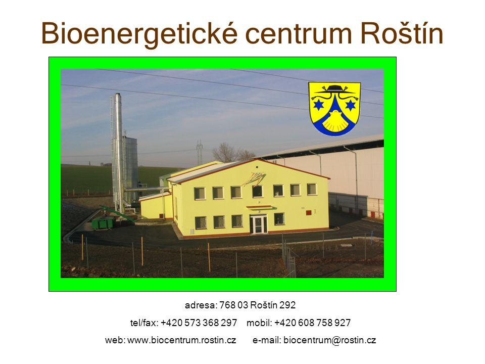 Bioenergetické centrum Roštín adresa: 768 03 Roštín 292 tel/fax: +420 573 368 297 mobil: +420 608 758 927 web: www.biocentrum.rostin.cz e-mail: biocentrum@rostin.cz