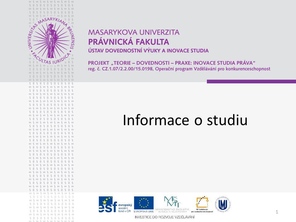 1 Informace o studiu