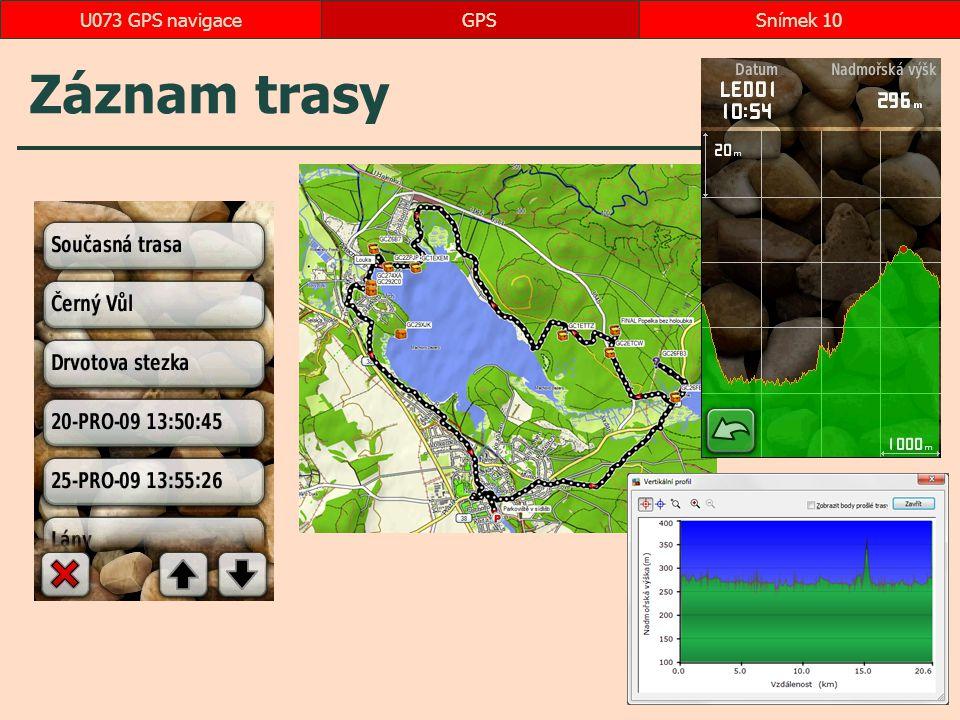 Záznam trasy GPSSnímek 10U073 GPS navigace