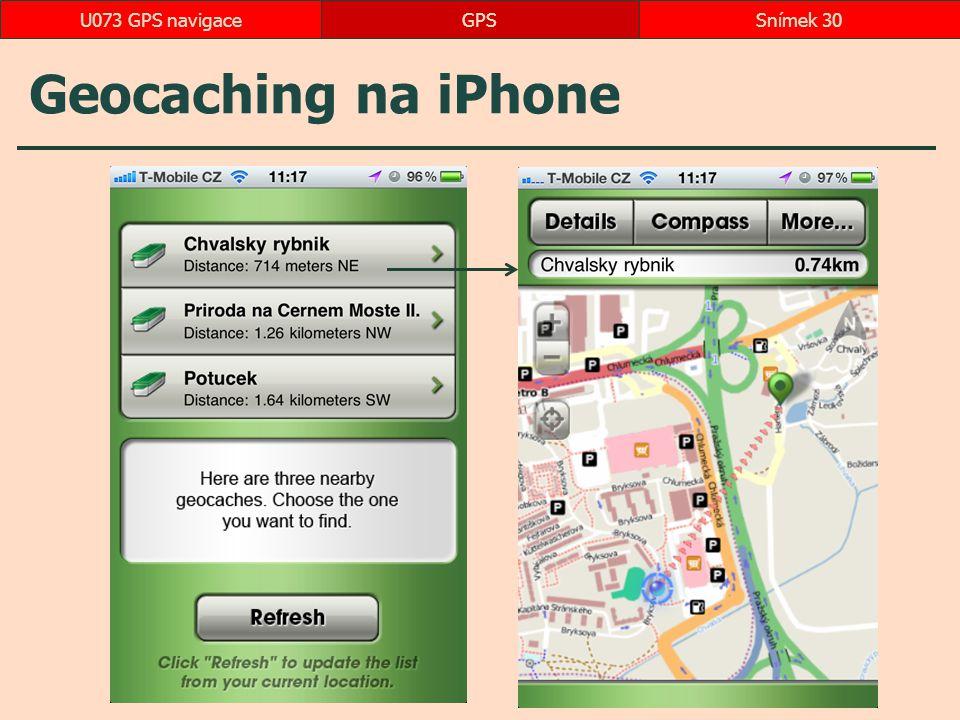 Geocaching na iPhone GPSSnímek 30U073 GPS navigace