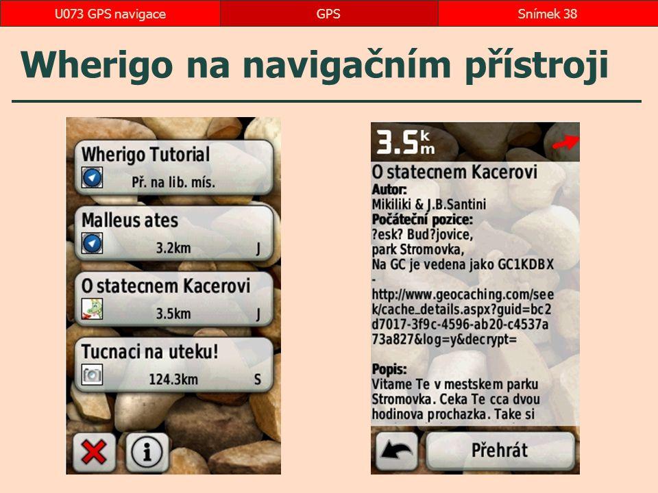 Wherigo na navigačním přístroji GPSSnímek 38U073 GPS navigace