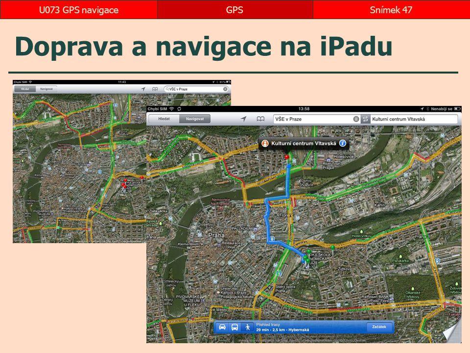 Doprava a navigace na iPadu GPSSnímek 47U073 GPS navigace