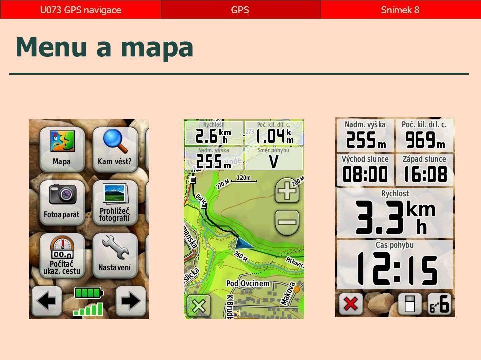 Menu a mapa GPSSnímek 8U073 GPS navigace