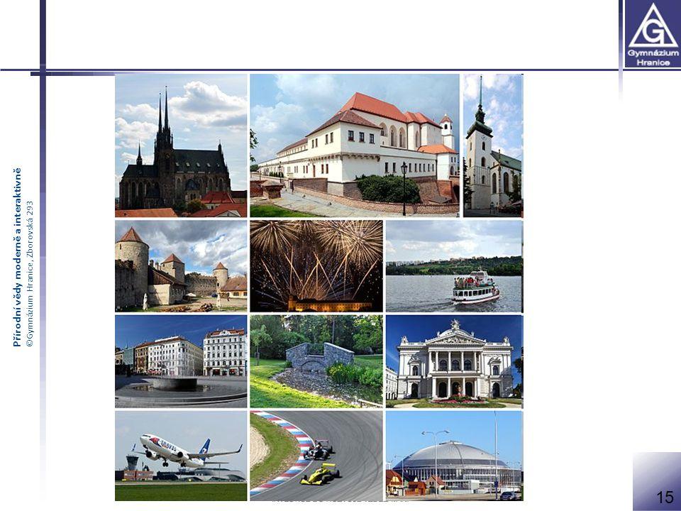 Přírodní vědy moderně a interaktivně ©Gymnázium Hranice, Zborovská 293 15