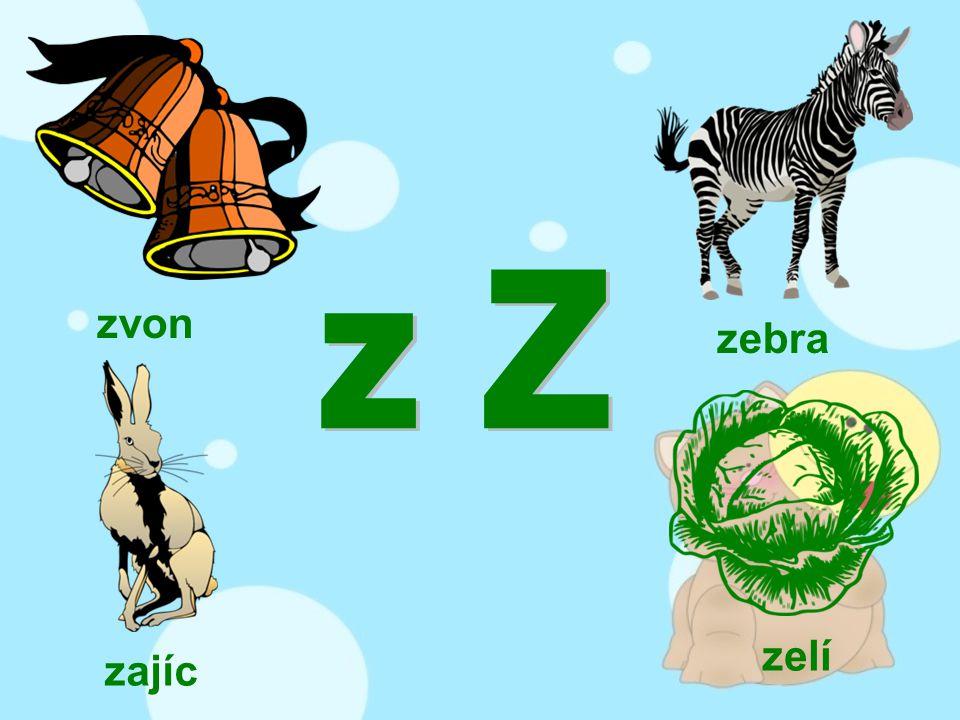 zvon zajíc zebra zelí