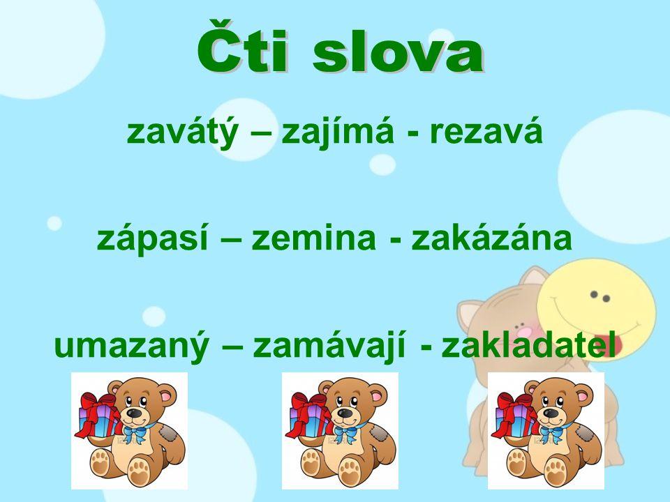Zelí je zdravá zelenina.Zelí má ráda Zita i Zdena.