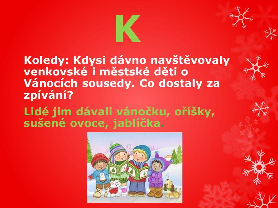 O Ozdobený stromeček se u nás poprvé objevil v Praze a měl obrovský úspěch.