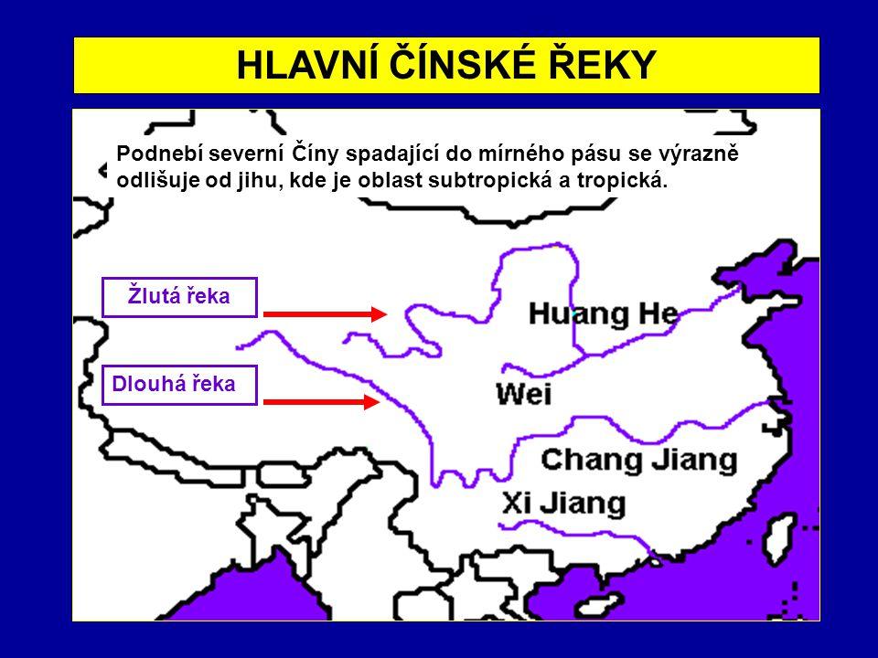 TYPICKÉ ROZDÍLY mírný pás nížiny, roviny se spraší Žlutá řeka Chuang-che pšenice, sója, proso mula subtropický pás hory, pahorkatiny Dlouhá řeka Jang-c'-tiang rýže, čaj, bavlna buvol SEVERJIH