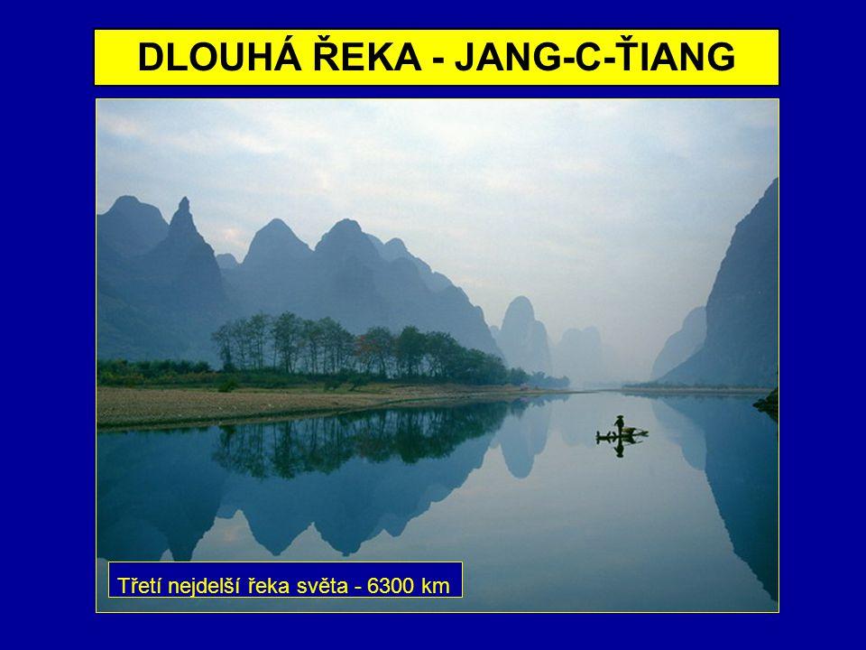 DLOUHÁ ŘEKA - JANG-C-ŤIANG Třetí nejdelší řeka světa - 6300 km