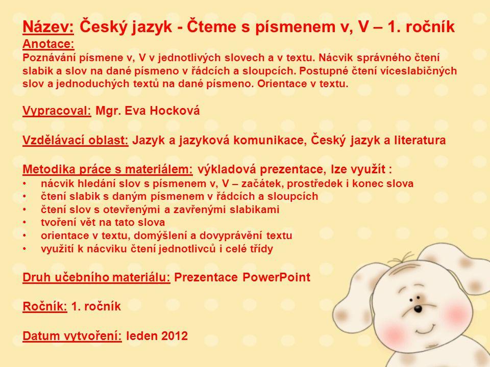 Název: Český jazyk - Čteme s písmenem v, V – 1.