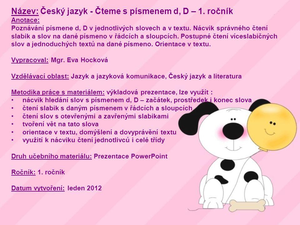 Název: Český jazyk - Čteme s písmenem d, D – 1.