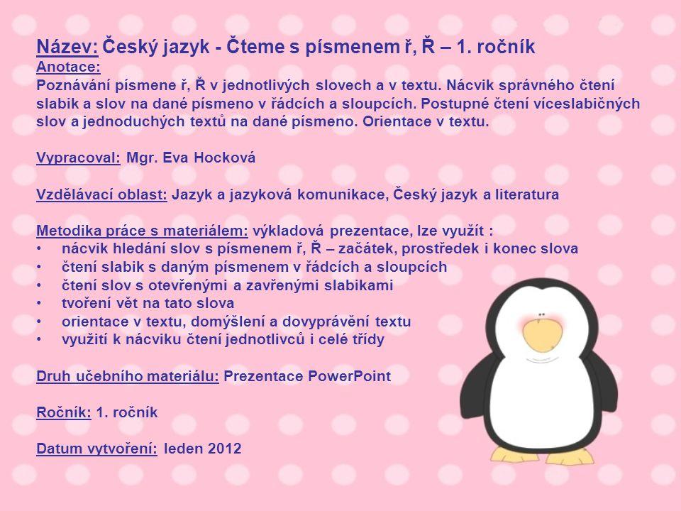 Název: Český jazyk - Čteme s písmenem ř, Ř – 1.