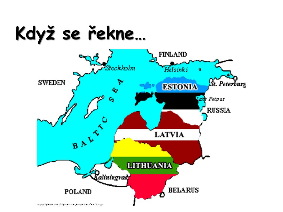 Když se řekne… http://digilander.libero.it/globetrotter_europeo/baltic%5B1%5D.gif