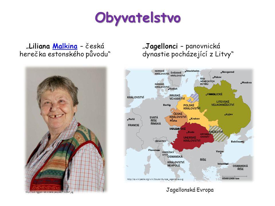 """Obyvatelstvo """"Liliana Malkina – česká herečka estonského původu""""Malkina http://s13.mggcdn.net/s/data/peoples/7/21547.jpg """"Jagellonci – panovnická dyna"""
