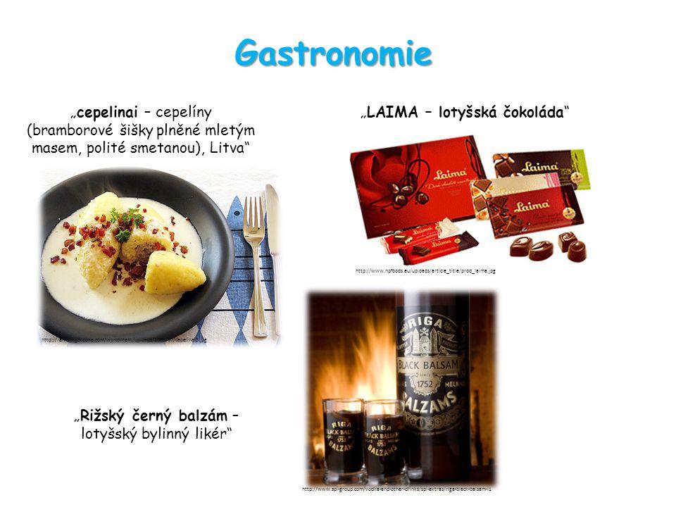 """Gastronomie """"cepelinai – cepelíny (bramborové šišky plněné mletým masem, polité smetanou), Litva"""" """"LAIMA – lotyšská čokoláda"""" http://www.npfoods.eu/up"""