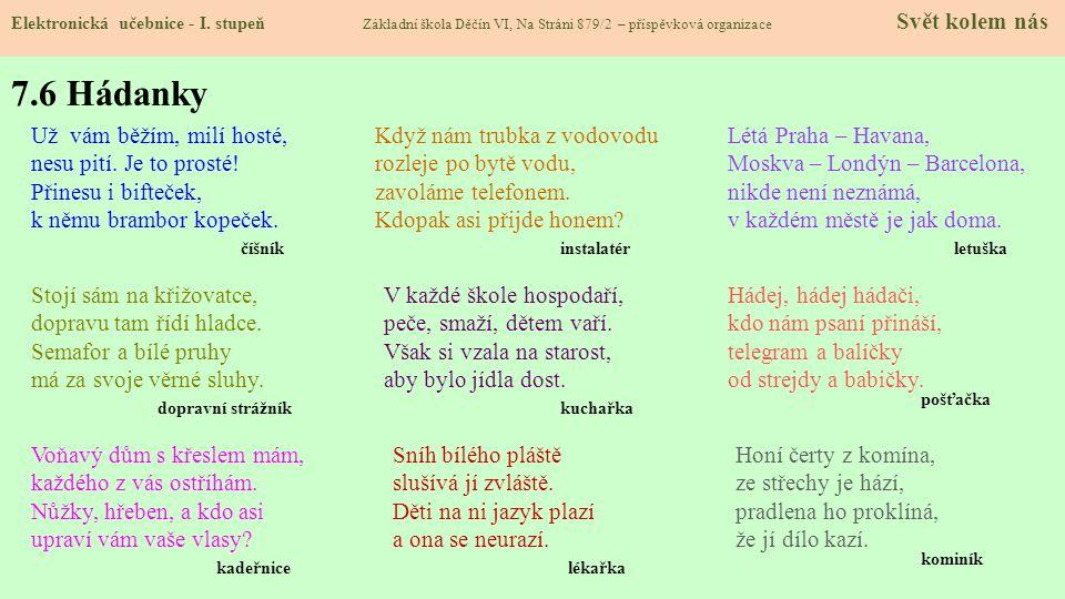 7.6 Hádanky Elektronická učebnice - I.