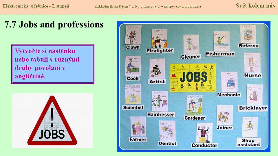7.7 Jobs and professions Elektronická učebnice - I.