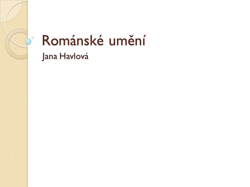 Románské umění Jana Havlová