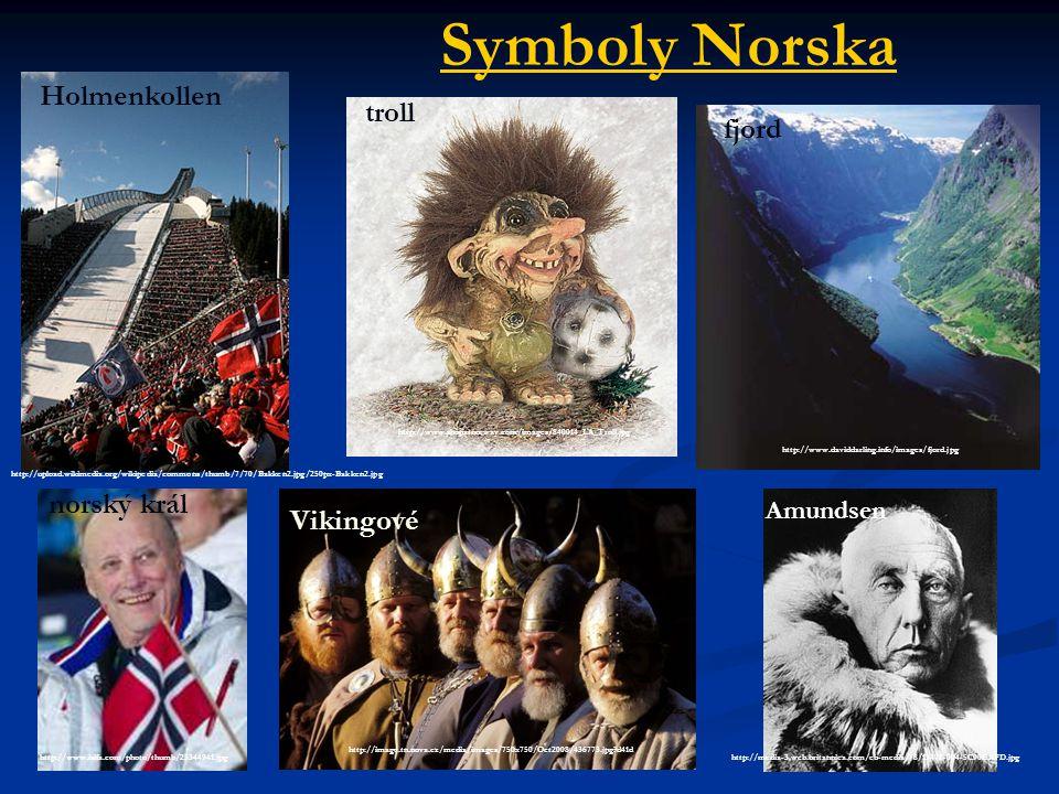 Symboly Norska http://www.shopatnorway.com/images/840014_LA_Troll.jpg troll Holmenkollen http://upload.wikimedia.org/wikipedia/commons/thumb/7/70/Bakk