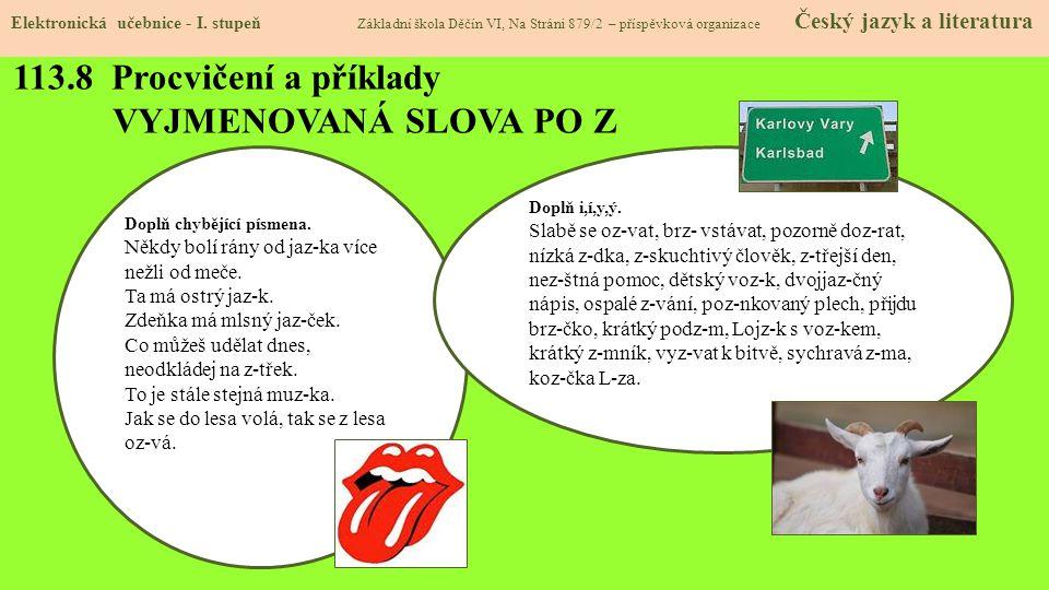 113.8 Procvičení a příklady VYJMENOVANÁ SLOVA PO Z Elektronická učebnice - I.