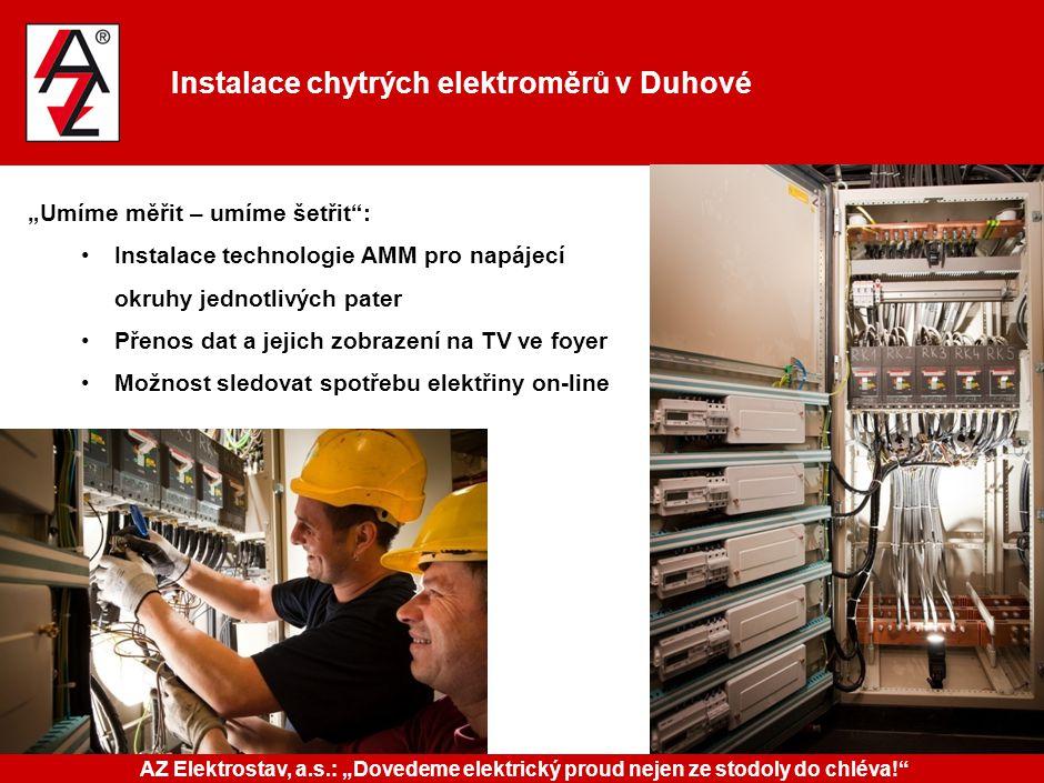 """Instalace chytrých elektroměrů v Duhové """"Umíme měřit – umíme šetřit"""": Instalace technologie AMM pro napájecí okruhy jednotlivých pater Přenos dat a je"""
