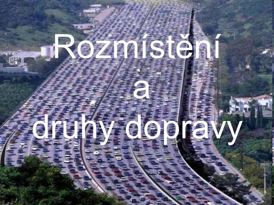 Rozmístění a druhy dopravy