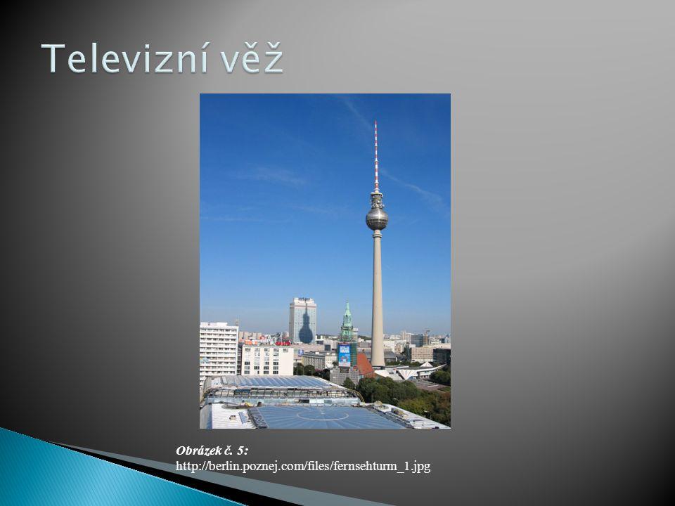 Obrázek č. 5: http://berlin.poznej.com/files/fernsehturm_1.jpg