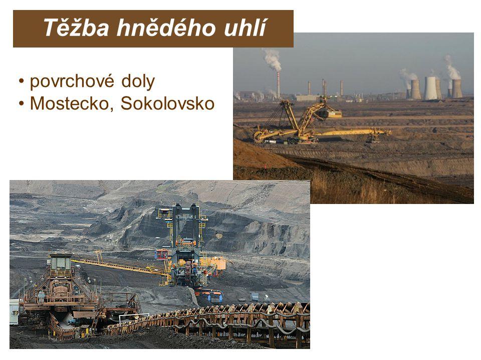 povrchové doly Mostecko, Sokolovsko Těžba hnědého uhlí