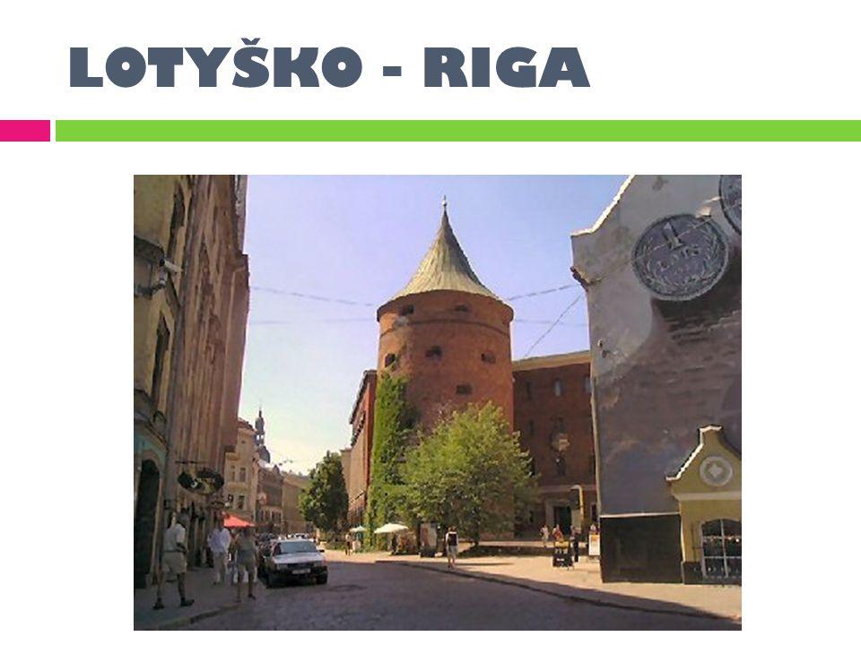 LOTYŠKO - RIGA