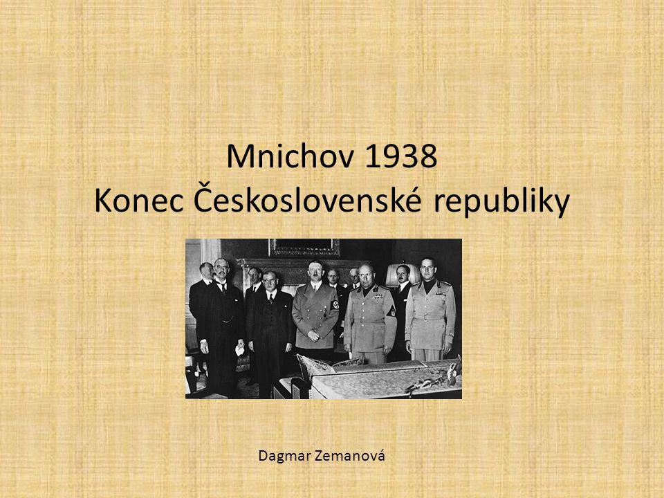 Mnichov 1938 Konec Československé republiky Dagmar Zemanová
