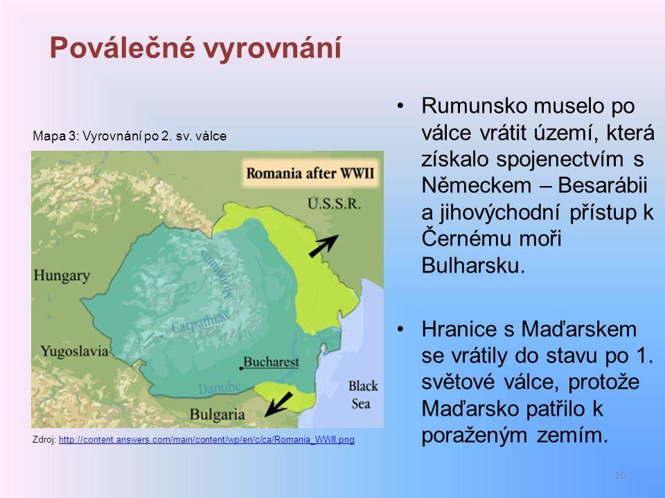 Poválečné vyrovnání Rumunsko muselo po válce vrátit území, která získalo spojenectvím s Německem – Besarábii a jihovýchodní přístup k Černému moři Bul