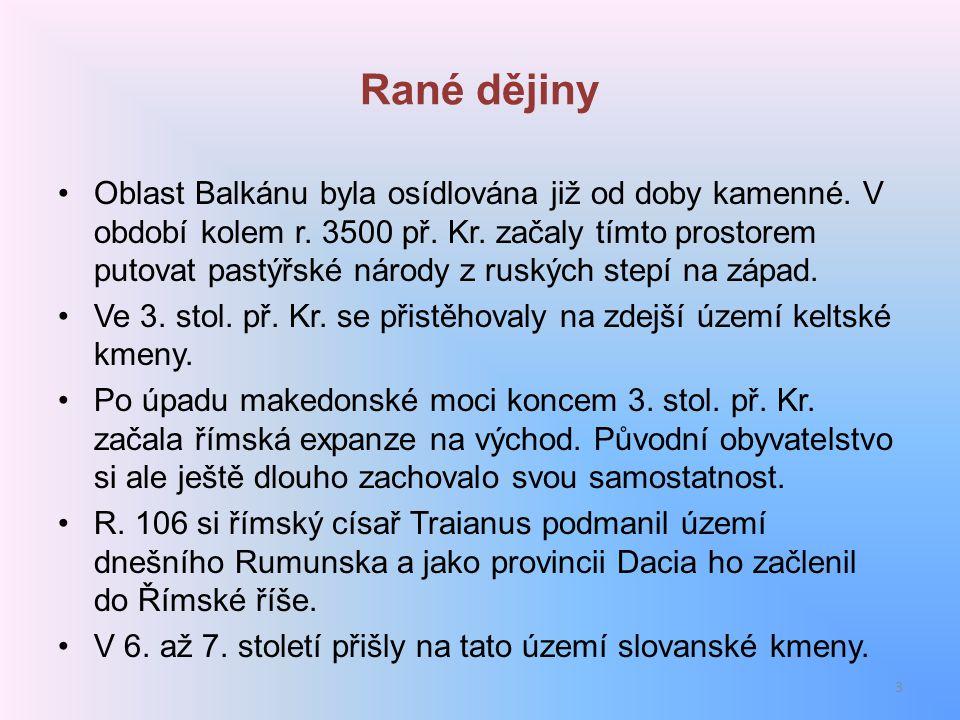 Rané dějiny Oblast Balkánu byla osídlována již od doby kamenné. V období kolem r. 3500 př. Kr. začaly tímto prostorem putovat pastýřské národy z ruský