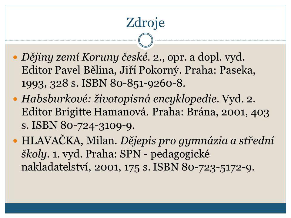 Zdroje Dějiny zemí Koruny české.2., opr. a dopl. vyd.