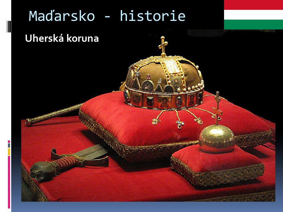 Maďarsko - historie  Dnešní Maďarsko je pouze část historického Uherska  Velká část Uherského království totiž byla po první světové válce kvůli sml